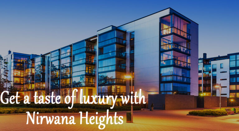 Get a taste of luxury with Nirwana Heights